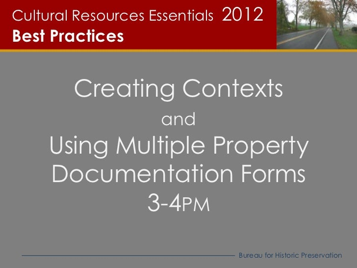 Cultural Resources Essentials   2012Best Practices        Creating Contexts                     and     Using Multiple Pro...