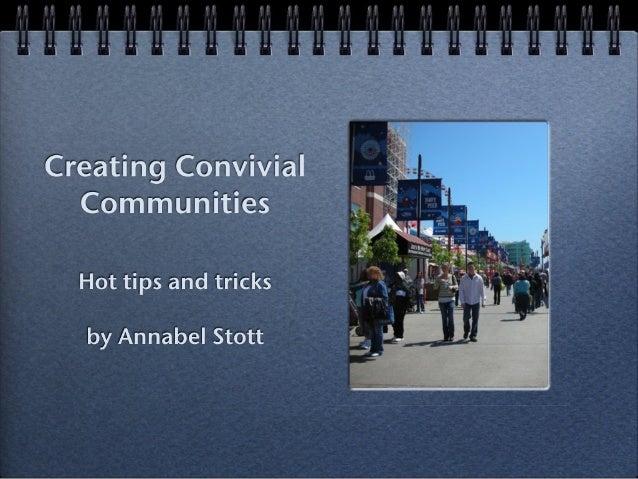 Creating convivial communities, Annie Stott