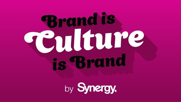 by Brand is Culture is Brand