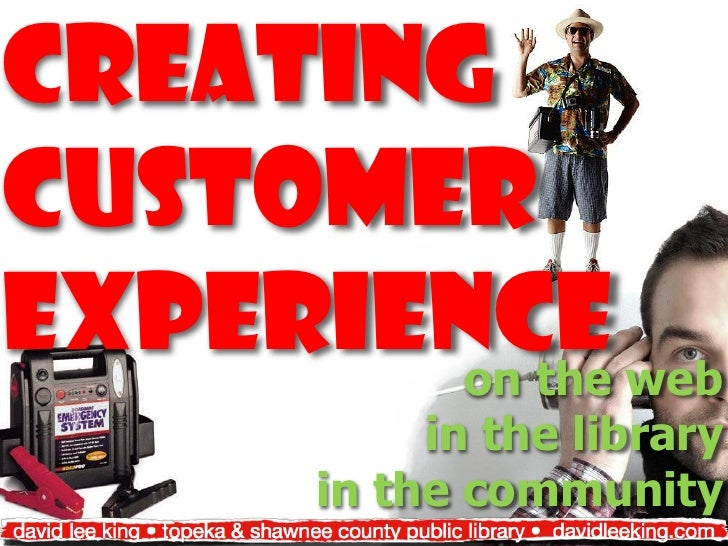 CreatingcustomerExperience web        on the           in the library      in the community