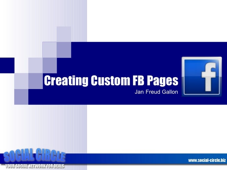 Creating Custom FB Pages Jan Freud Gallon