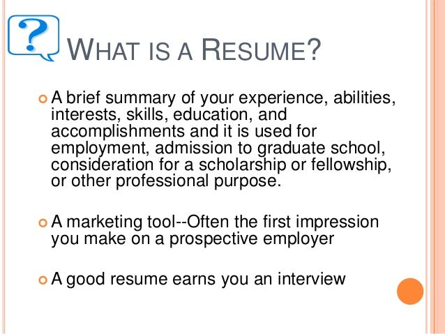 CREATING EFFECTIVE RESUMES; 2.