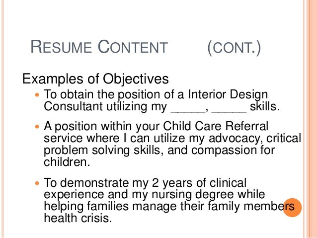 RESUME CONTENT CONT Examples Of Objectives To Obtain The Position A Interior Design