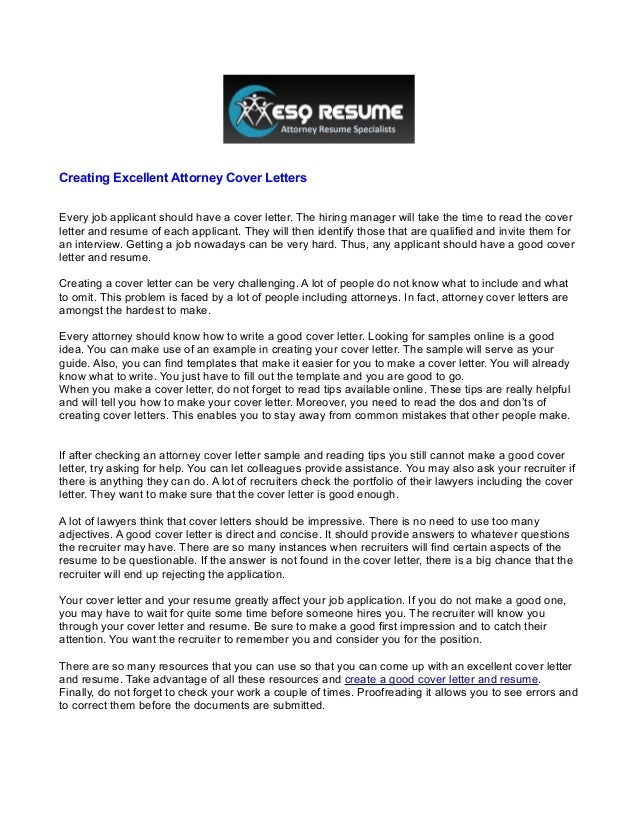 creating excellent attorney cover lettersevery job applicant should have a cover letter - Excellent Cover Letter Examples