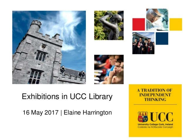 Exhibitions in UCC Library 16 May 2017 | Elaine Harrington
