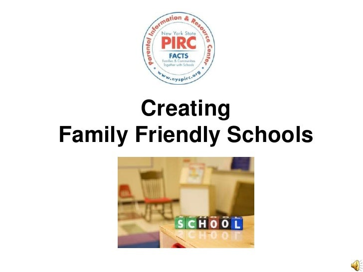 Creating Family Friendly Schools<br />