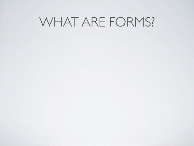 Creating forms Slide 2