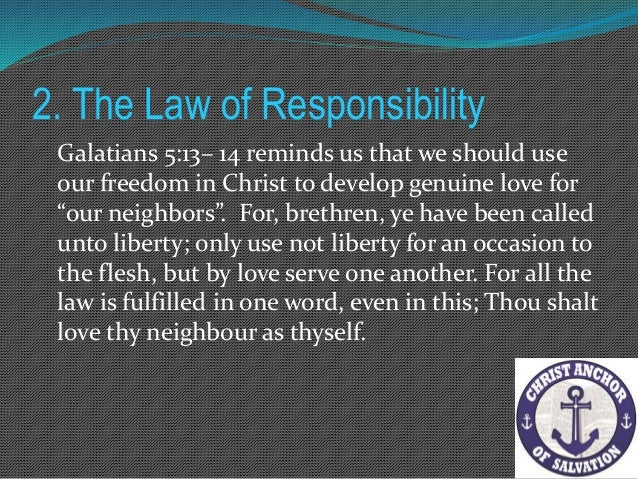 """2. The Law of Responsibility """"We have to continue to work out our own salvation ... for it is God who works in us to will ..."""