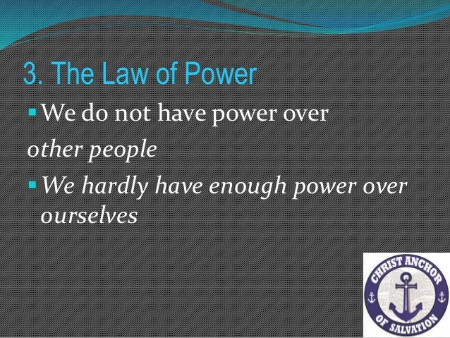 6. The Law of Evaluation We need to evaluate the effects our boundaries cause others. Hurt and harm are not the same – p...