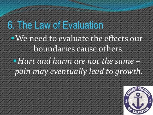 """6. The Law of Evaluation Scripture Reference """" Di pansin ng mangmang ang turo ng kanyang ama, ngunit dinirinig ng may isi..."""