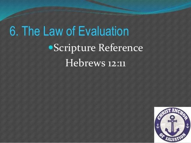 """6. The Law of Evaluation Scripture Reference """"Kung may kasalanan sa iyo ang kapatid mo, puntahan mo siya at kausapin nang..."""
