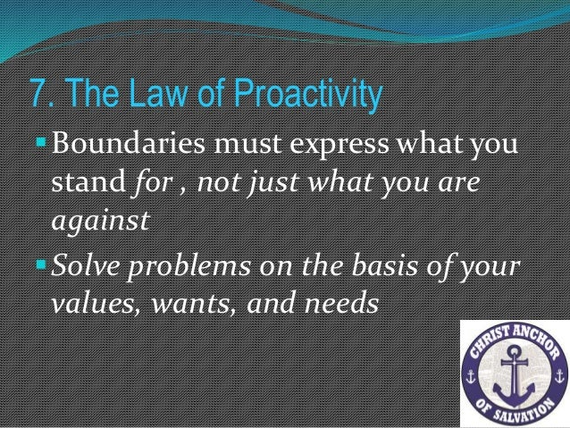 8. The Law of Envy We will never get what we want if we focus on what others have. Envy keeps us empty and unfulfilled.