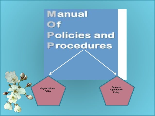 discuss how organizational policies and procedures can impact ethics The code supplements the company's existing employee policies, including those specified in the respective us and non-us employee handbooks and also supplements various other codes of ethics, policies and procedures that have been adopted by the company or by particular entities within the company.