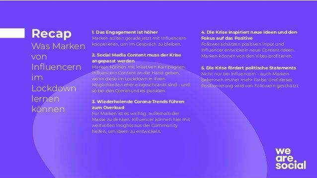 Recap Was Marken von Influencern im Lockdown lernen können 4. Die Krise inspiriert neue Ideen und den Fokus auf das Positiv...