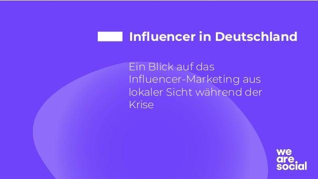 Influencer in Deutschland Ein Blick auf das Influencer-Marketing aus lokaler Sicht während der Krise