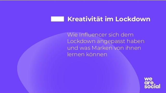 Kreativität im Lockdown Wie Influencer sich dem Lockdown angepasst haben und was Marken von ihnen lernen können