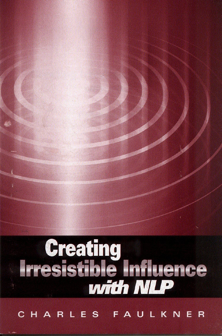 Creating irresistible influenc