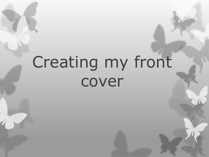 Creating my front      cover