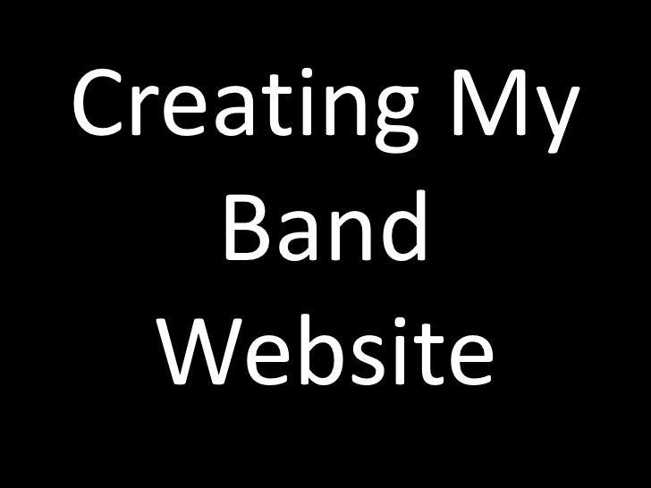 Creating My   Band  Website