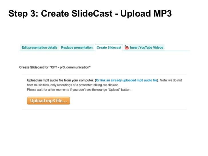 Step 3: Create SlideCast - Upload MP3