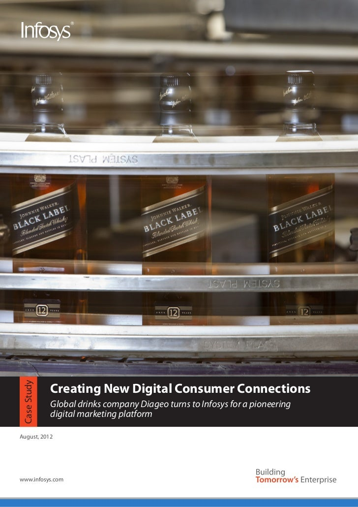 Creating New Digital Consumer ConnectionsCase Study             Global drinks company Diageo turns to Infosys for a pionee...
