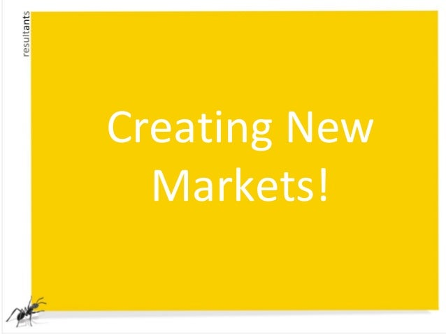 Creating NewMarkets!