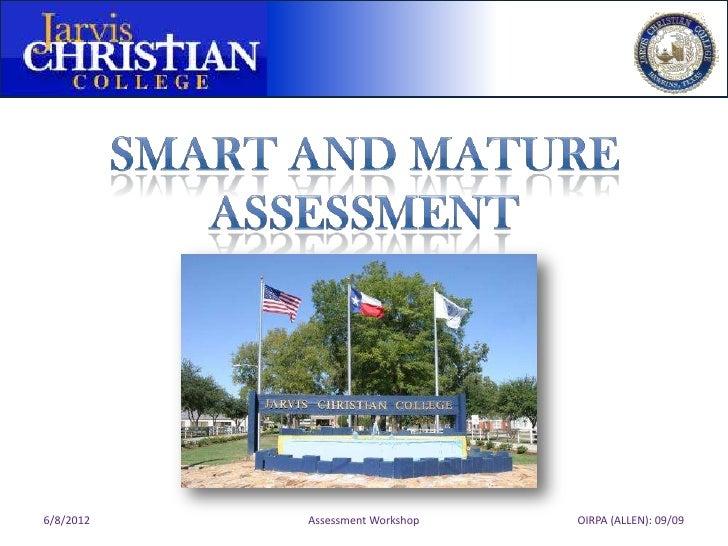 6/8/2012   Assessment Workshop   OIRPA (ALLEN): 09/09