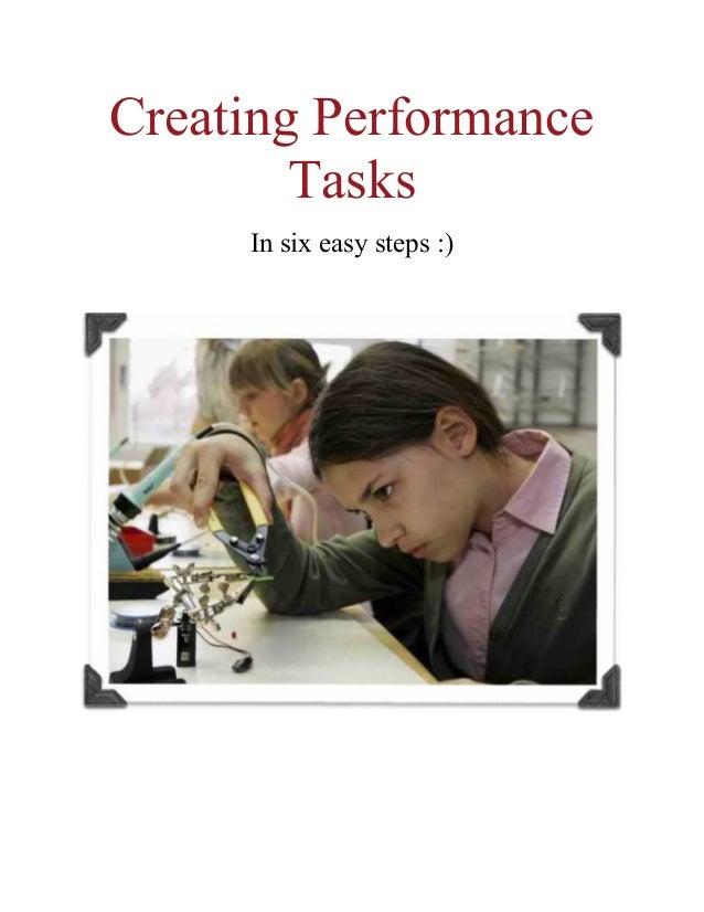 Creating Performance Tasks In six easy steps :)