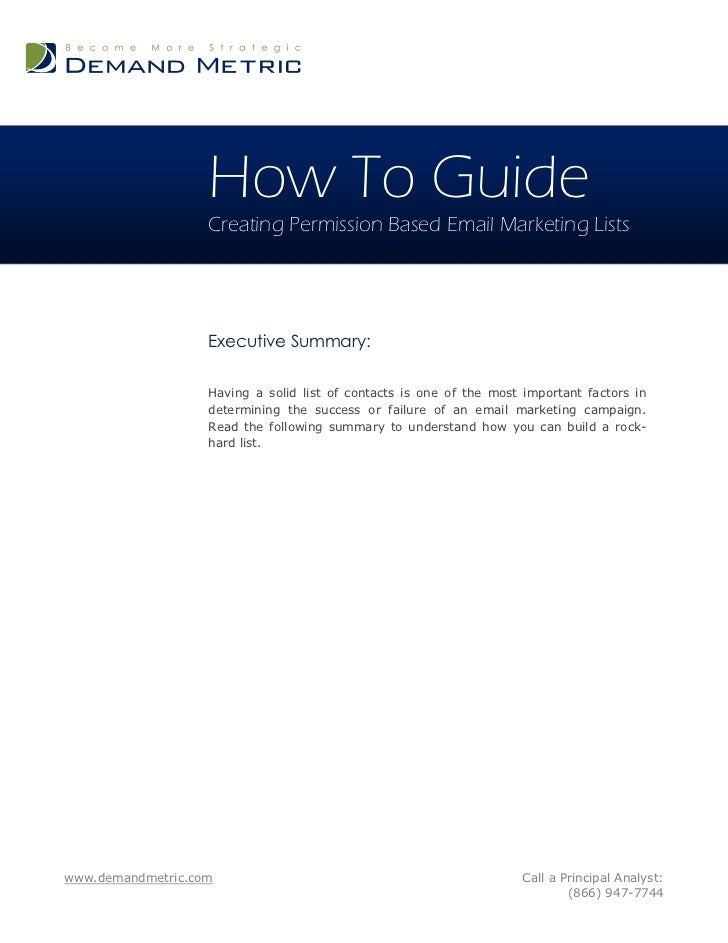 How To Guide                   Creating Permission Based Email Marketing Lists                   Executive Summary:       ...
