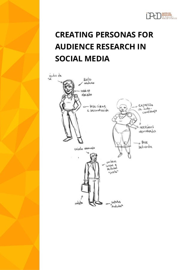 CREATING PERSONAS FOR AUDIENCE RESEARCH IN SOCIAL MEDIA