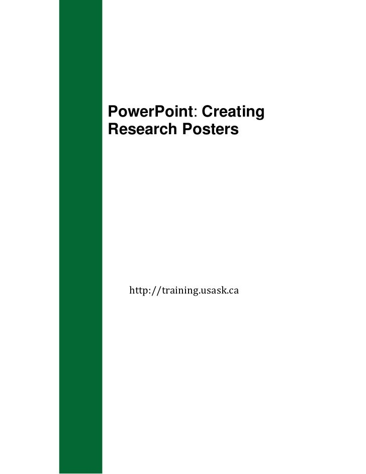 114300-11430000PowerPoint: Creating Research Posters<br />http://training.usask.ca<br />PowerPoint: Creating Research Post...