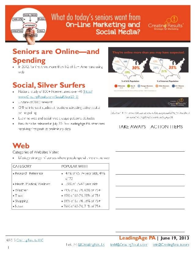 LeadingAge PA | June 19, 2013Seniors are Online—andSpendingSocial, Silver SurfersWeb