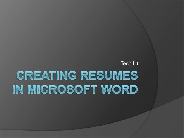 SlideShare  How To Do A Resume On Microsoft Word 2007