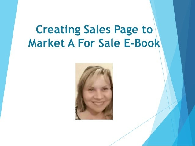 Creating Sales Page to Market A For Sale E-Book