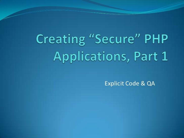 Explicit Code & QA