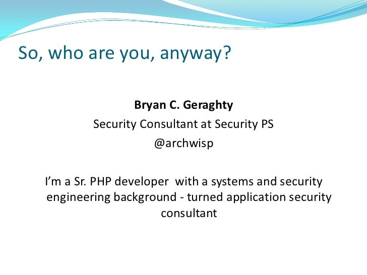 """Creating """"Secure"""" PHP Applications, Part 1, Explicit Code & QA Slide 2"""