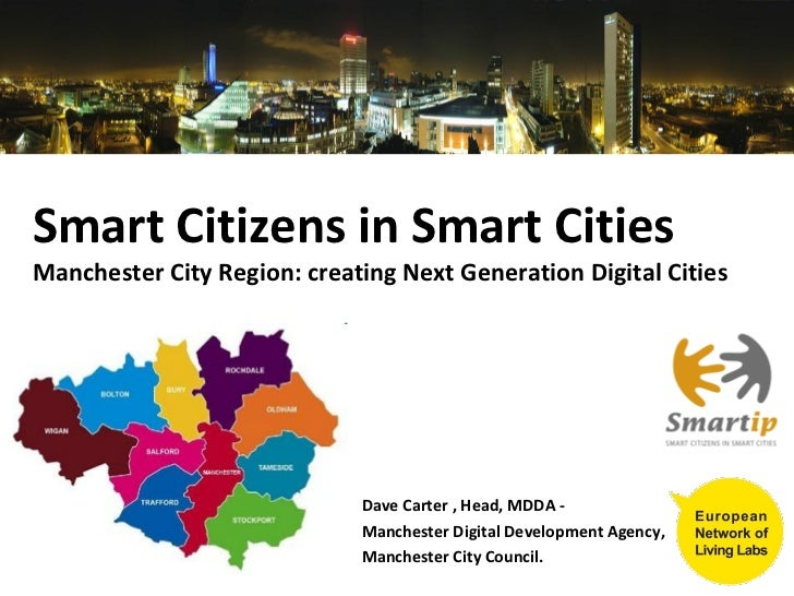 Smart Citizens in Smart CitiesManchester City Region: creating Next Generation Digital Cities                             ...
