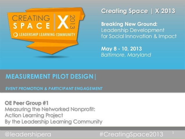 Creating Space | X 2013                                       Breaking New Ground:                                       L...