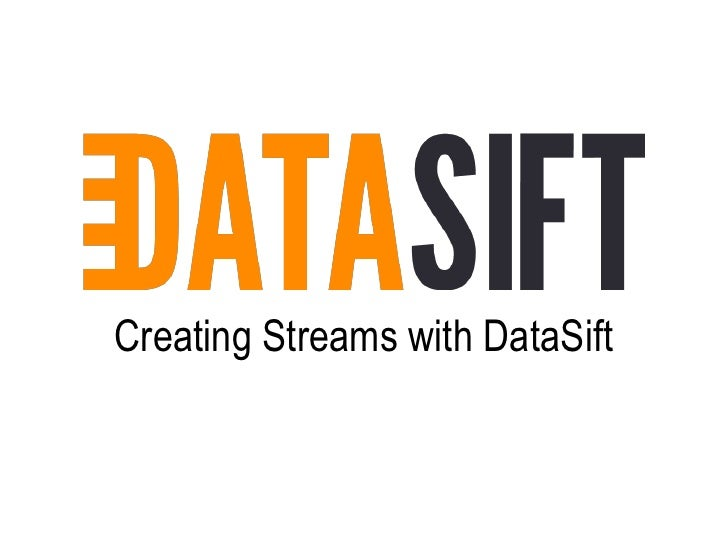 Creating Streams with DataSift<br />