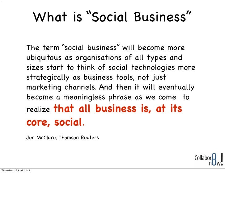 Creating the conditions for social business Slide 2