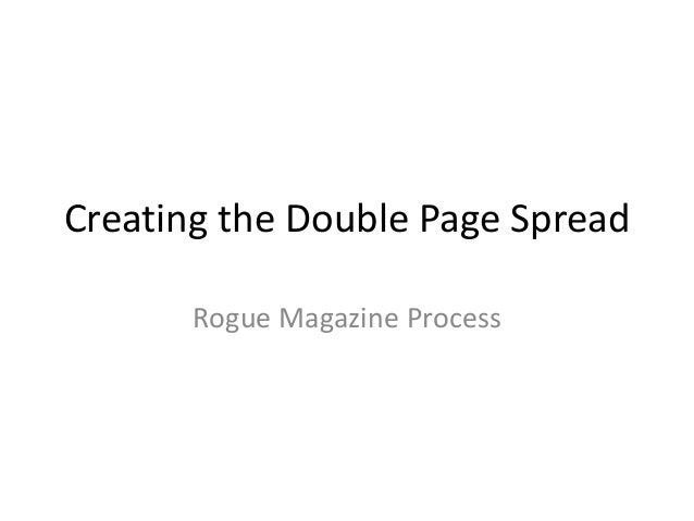 Creating the Double Page Spread Rogue Magazine Process