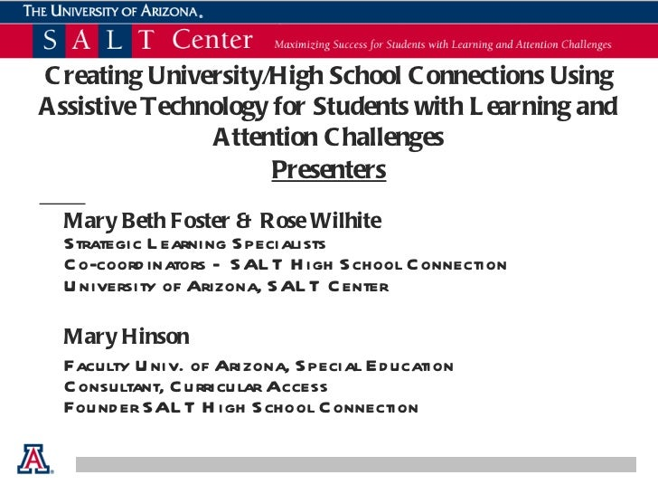 Creating University/High School Connections Using Assistive Technology for Students with Learning and Attention Challenges...