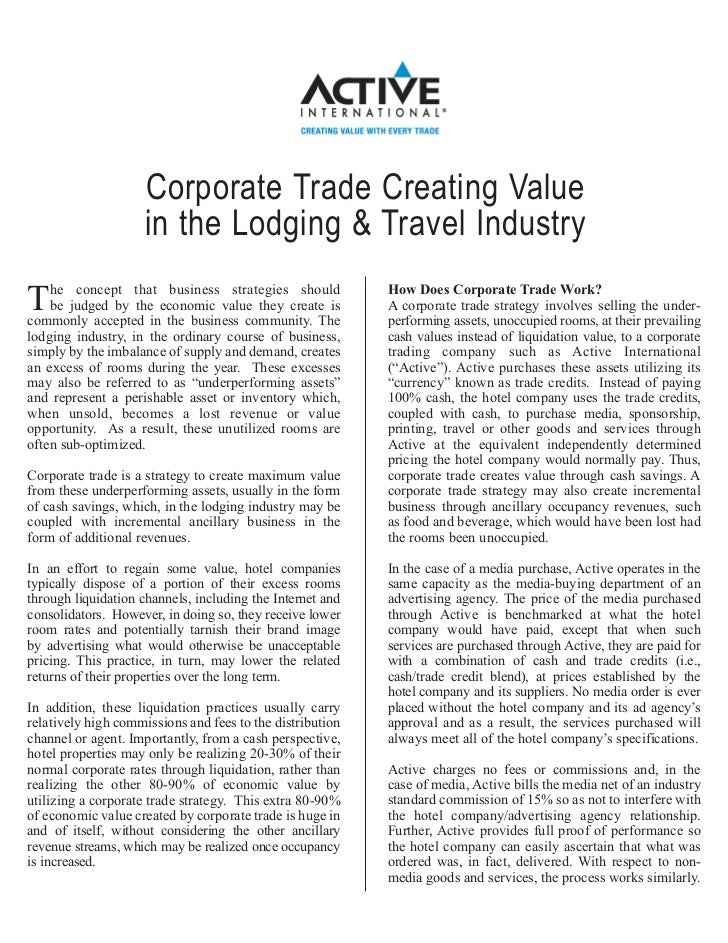 Corporate Trade Creating Value                     in the Lodging & Travel Industry    he concept that business strategies...