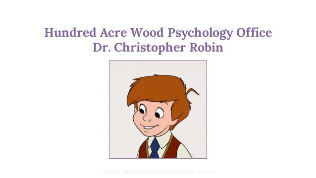 Possible Sitemap for Hundred Acre Wood Psychology Office Copyright 2018 Web Savvy Marketing, All Rights Reserved Home Page...