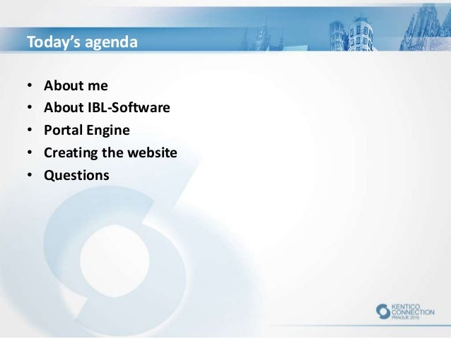 Today's agenda • About me • About IBL-Software • Portal Engine • Creating the website • Questions