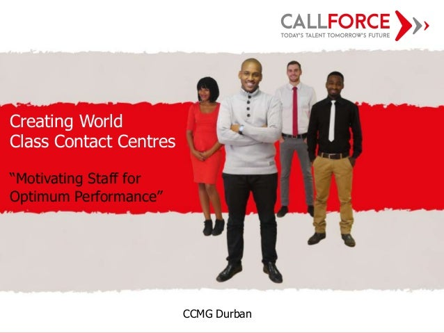 """Innovative People Solutions CHT Presentation Creating World Class Contact Centres """"Motivating Staff for Optimum Performanc..."""