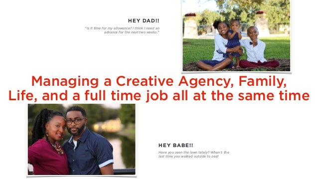 Managing a Creative Agency, Family, 