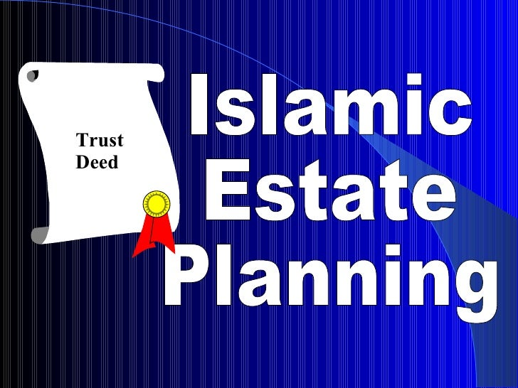 Islamic  Estate Planning Trust Deed
