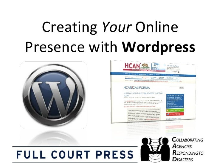 Creating  Your  Online Presence with  Wordpress