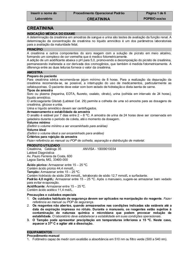Inserir o nome do Laboratório Procedimento Operacional Padrão CREATININA Página 1 de 6 POPBIO xxx/xx CREATININA INDICAÇÃO ...